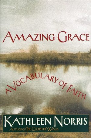 Amazing Grace: A Vocabulary of Faith