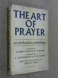 Art of Prayer: An Orthodox Anthology