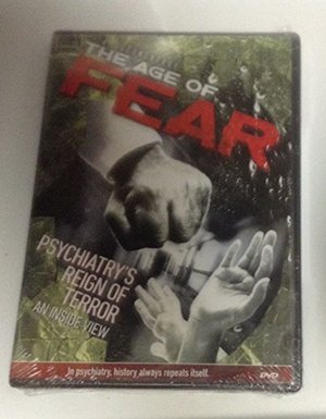 age of fear psychiatrist reign of terror dvd an inside view, The