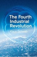 Fourth Industrial Revolution, The