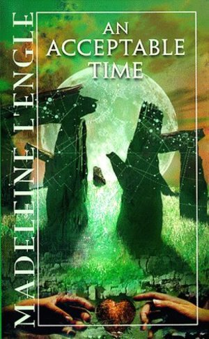 Acceptable Time (Time Quartet, Bk. 5), An