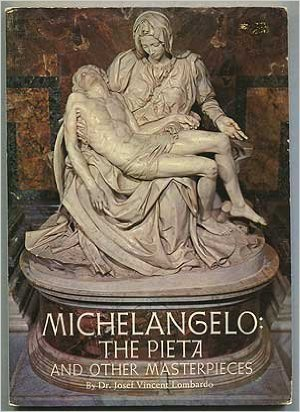 Michelangelo: the Pieta and other masterpieces