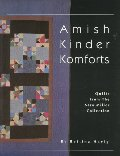 Amish Kinder Komforts: Quilts from the Sara Miller Collection