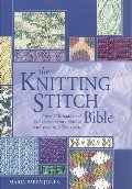 Knitting Stitch Bible (Artist/Craft Bible Series), The