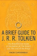 Brief Guide to J. R. R. Tolkien, A