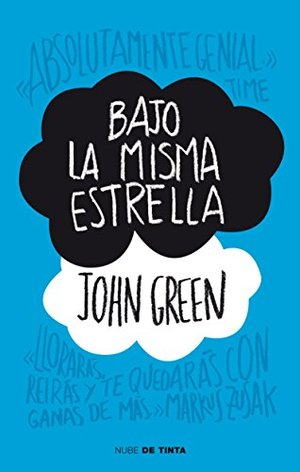 BAJO LA MISMA ESTRELLA / The Fault in Our Stars (Spanish Edition)
