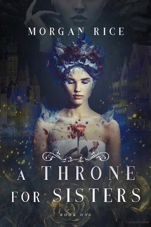 Throne for Sisters (Book One), A
