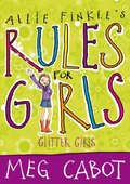 Allie Finkle's Rules for Girls: Glitter Girls