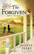 Forgiven: Keepers of the Promise: Book One, The
