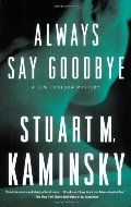 Always Say Goodbye: A Lew Fonesca Mystery