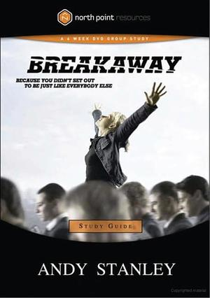 Breakaway (DVD & 3 Study Guides Available)