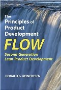 Principles of Product Development Flow: Second Generation Lean Product Development, The
