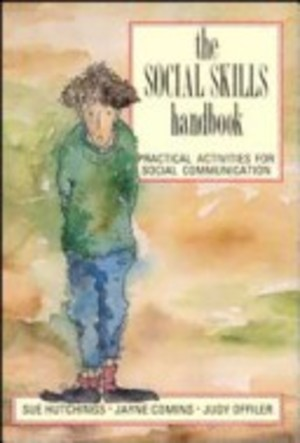 Social Skills Handbook: Practical Activities for Social Communication, The (1991) Hutchings S, Comins J & Offiler J [CONTACT SJOG LIBRARY TO BORROW]