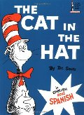 Cat in the Hat: In English and Spanish (Beginner Books(R)) (Spanish Edition), The