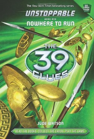 39 Clues: Unstoppable: Nowhere to Run, The