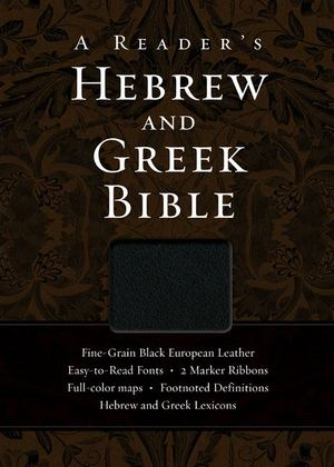 Reader's Hebrew and Greek Bible, A