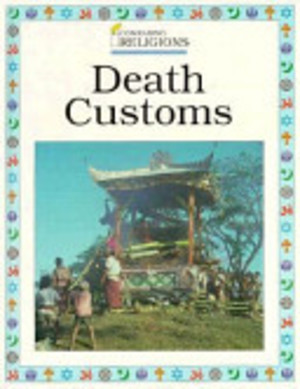 Death Customs (Understanding Religions)