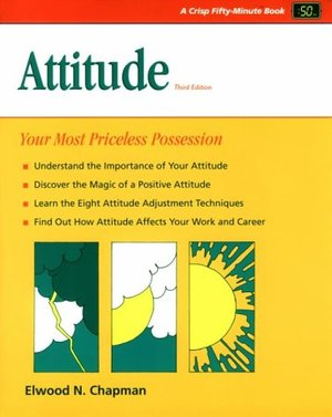 Attitude: Your Most Priceless Possession