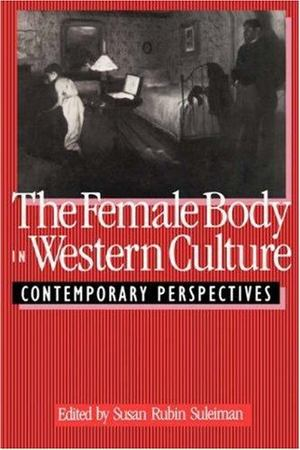 Female Body in Western Culture, The