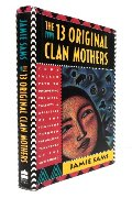 13 Original Clan Mothers, The