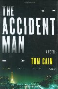 Accident Man: A Novel, The