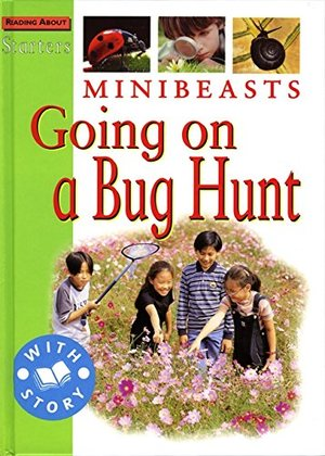 Minibeasts: Going on a Bug Hunt (Starters Level 2)