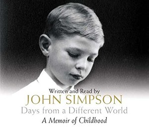 Days from a Different World: A Memoir of Childhood [sound recording on CD]
