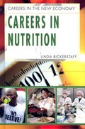 Careers in Nutrition (Careers in the New Economy)