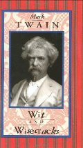 Mark Twain Wit and Wisecracks (Americana Pocket Gift Editions)