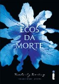 Ecos da Morte - The Body Finder - Livro Um
