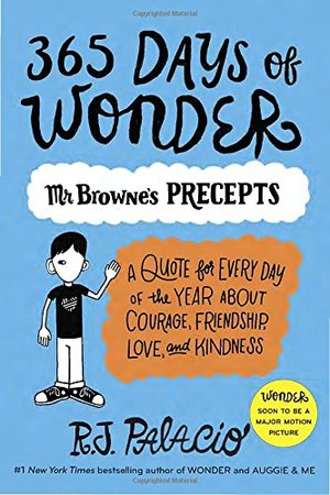 365 Days of Wonder: Mr. Browne's Precepts