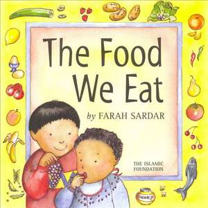 Food We Eat, The