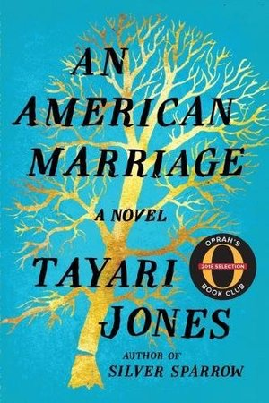American Marriage: A Novel (Oprah's Book Club 2018 Selection), An