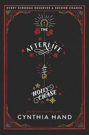 Afterlife of Holly Chase, The