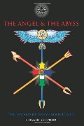 Angel & The Abyss: The Inward Journey, Books II & III, The