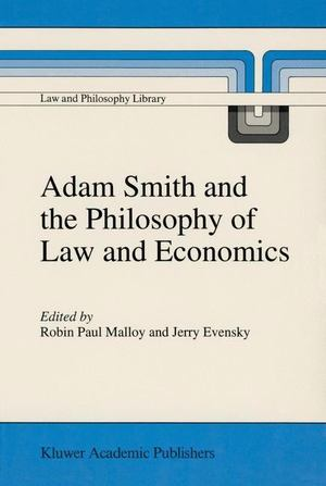Adam Smith and the Philosophy of Law and Economics