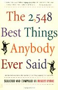 2,548 Best Things Anybody Ever Said, The