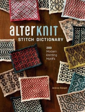Alterknit stitch dictionary : 200 modern knitting motifs