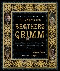 Annotated Brothers Grimm - Bicentennial Edition, The