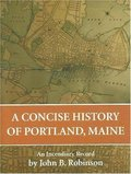 Concise History of Portland, A