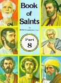 Book of Saints Part 8 of 10 Pak