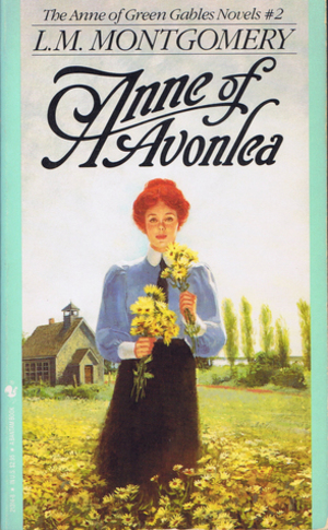 Anne of Avonlea (Anne of Green Gables, Book 2)