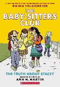Baby-Sitters Club Graphix #2: The Truth About Stacey (Full Color Edition), The
