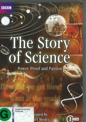 Story of Science (DVD), The - Power Proof and Passion, The
