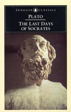 Last Days of Socrates (Penguin Classics), The