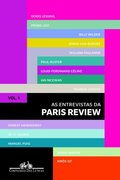 Entrevistas da Paris Review - Volume 1 (Em Portuguese do Brasil)