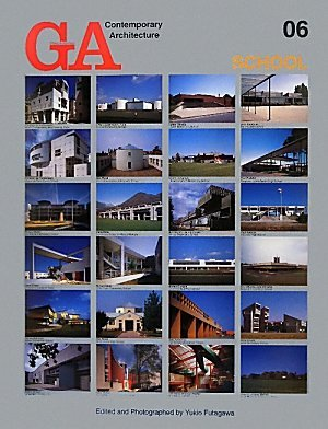GA Contemporary Architecture: School v. 6