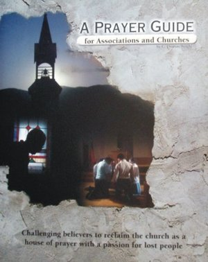 Prayer Guide for Associations and Churches, A - Resource Kit