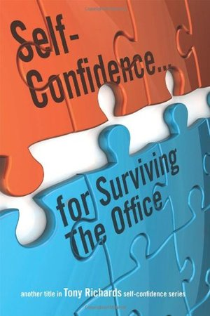 Self-Confidence...for Surviving the Office