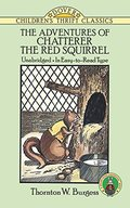 Adventures of Chatterer the Red Squirrel, The